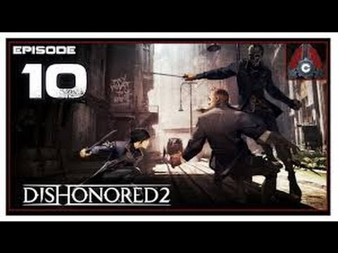 Dishonored 2 Gameplay EP10 The Grand Palace District [ENG]