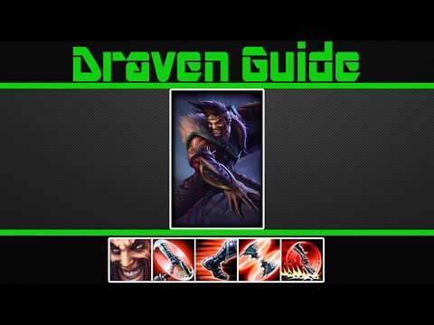 (VERY Detailed) Draven Guide