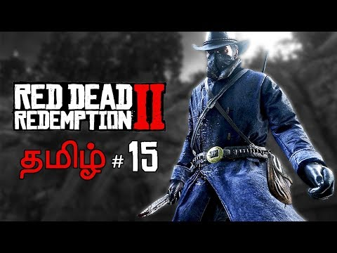 Red Dead Redemption 2 Part 15 Live Tamil Gaming thumbnail