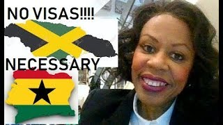 NO VISAS NECESSARY BETWEEN JAMAICA AND GHANA (THE YEAR OF THE RETURN)