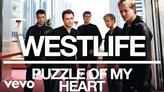 Westlife - Puzzle of My Heart (Official Audio) Video
