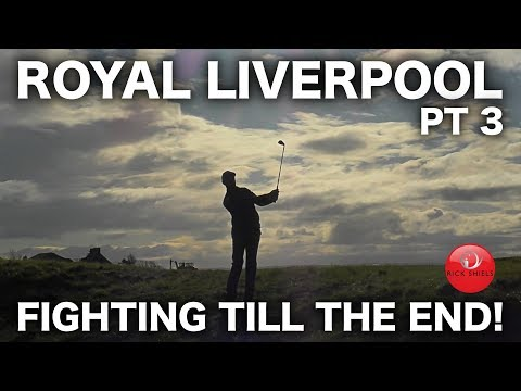 FIGHTING TILL THE END! ROYAL LIVERPOOL COURSE VLOG PART 3