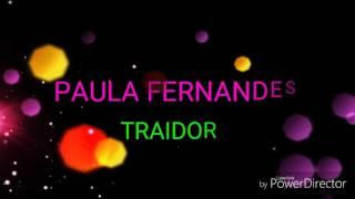 Paula Fernandes Traidor Letra