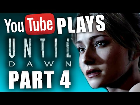 YouTube Plays Until Dawn: Part 4 - Interactive LIVE Stream (PS4 1080p)