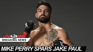 Mike Perry Sends Warning To Dana White & Ben Askren After Sparring Jake Paul