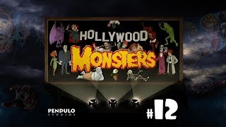 HOLLYWOOD MONSTERS #12 - Cambio de agujas