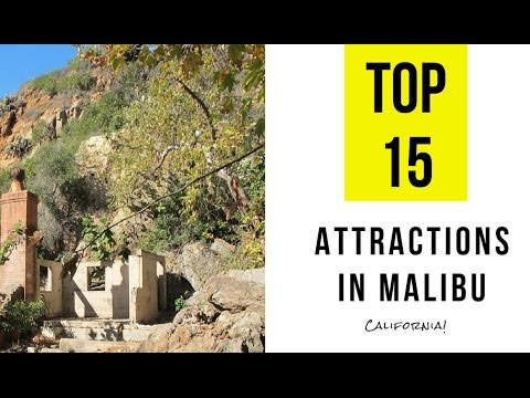 Top 15  Best Tourist Attractions in Malibu, California