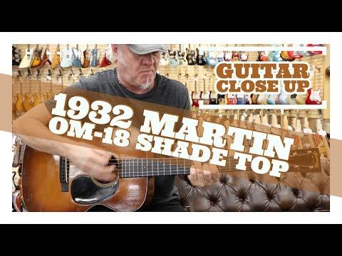 """Guitar Close Up"" - 1932 Martin OM-18 Shade Top | Norman's Rare Guitars"