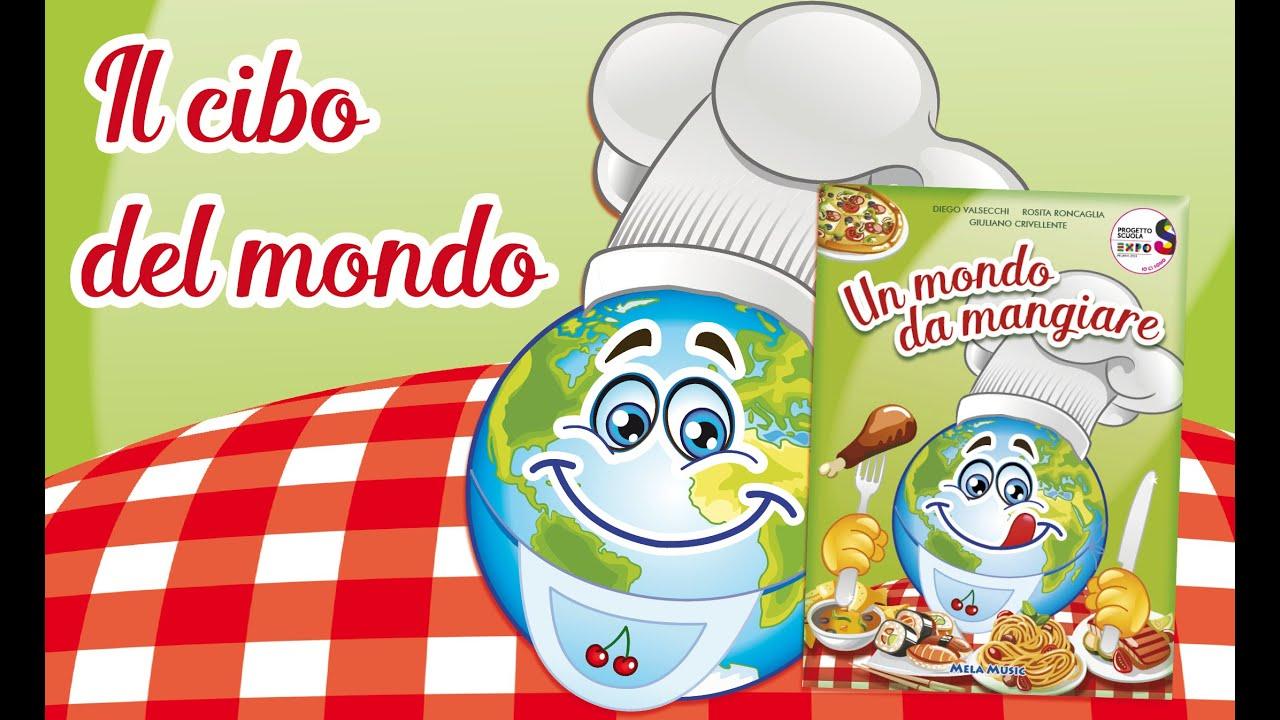 Favoloso Un mondo da mangiare - Parte 1 - Canzoni per bambini di Mela Music  LR24