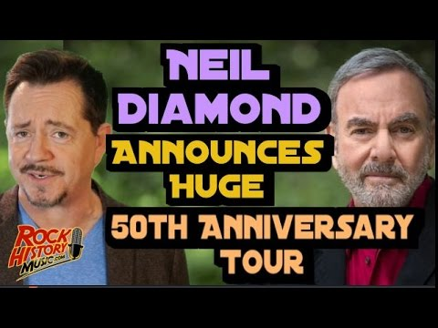 Neil Diamond Announces Huge 50th Anniversary Tour for 2017