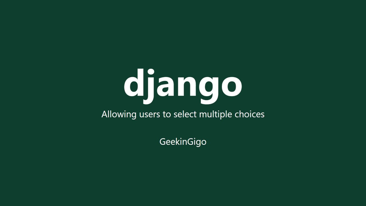 Django: Allowing Users To Select Multiple Choices