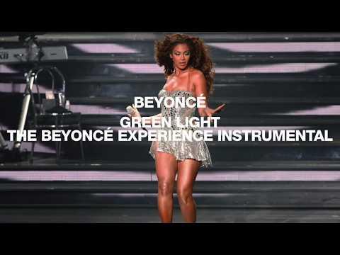 Beyoncé - Green Light [The Beyoncé Experience Instrumental]