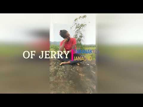 """OF JERRY - TARANAK IZA IANAO IO """" NOUVEUTE GASY_ KILALAKY 2019"""""""