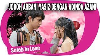 Download Video SERING DIJODOHKAN ADINDA AZANI DAN ARBANI YASIZ MULAI JATUH CINTA? MP3 3GP MP4