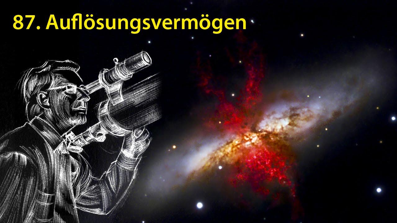Astronomietelevision folge 87 auflösungsvermögen youtube