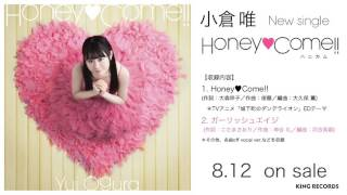 【Amazon】 http://goo.gl/AEnzYj 小倉 唯 5th Single 「Honey♥Come!!」...