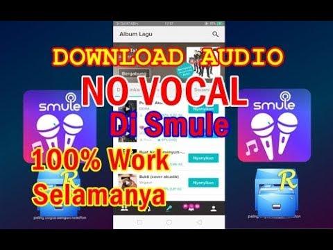 CARA DOWNLOAD MUSIK NO VOCAL DI SMULE 100% WORK (ROOT)