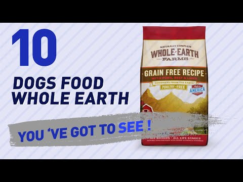 Dogs Food Whole Earth // Top 10 Most Popular