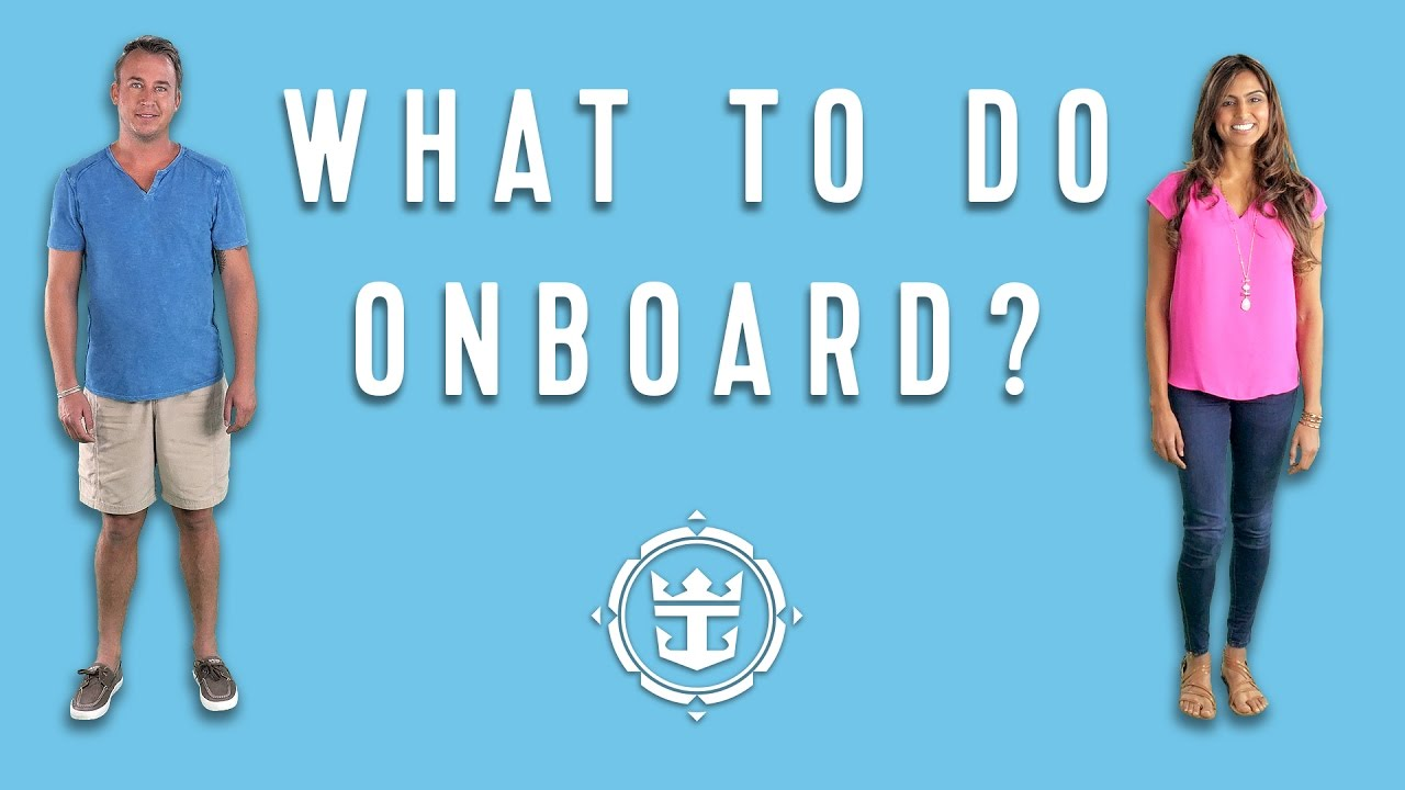 FAQs: What To Do Onboard? | Royal Caribbean's Cruise Tips, Tricks & Answers