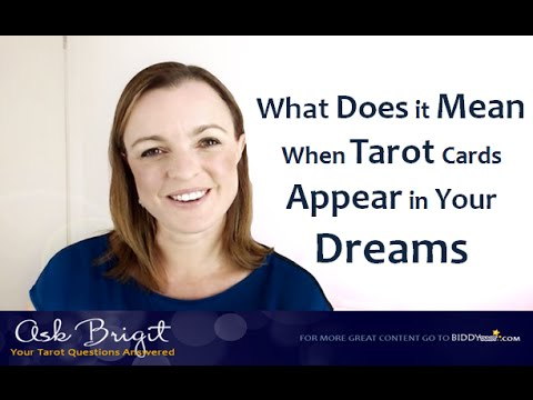 Ask Brigit: What Does it Mean When Tarot Cards Appear in Your Dreams