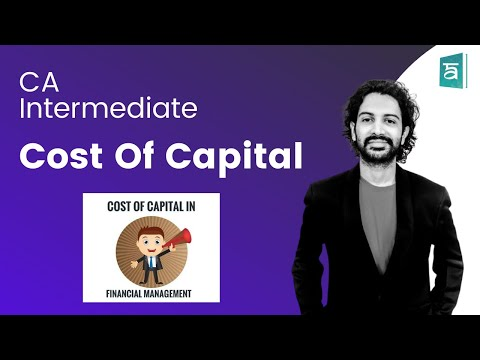Cost of capital Financial Management in English | CA Intermediate | CA Sandesh - Part 1