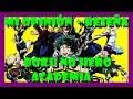 El Anime de Peleas del Momento- Boku No Hero Academia- El Latino