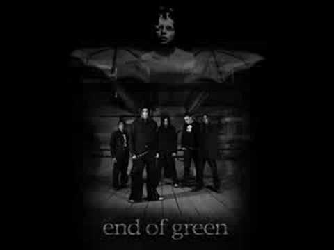 End of Green - Bury me down (the end)