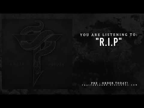 Traitors - R.I.P (Brand New Song 2018)