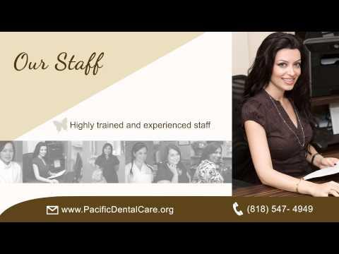 Cosmetic Dentist in Glendale, CA 91202 - Pacificdentalcare.org