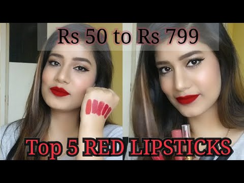 Top 5 RED LIPSTICKS (2017) | RED LIPSTICKS IN RANGE RS 50 TO RS 799 |