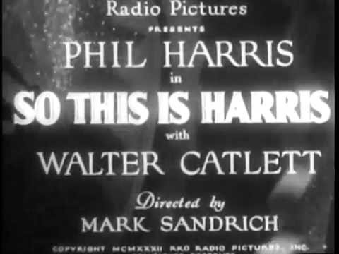 SO THIS IS HARRIS  1933