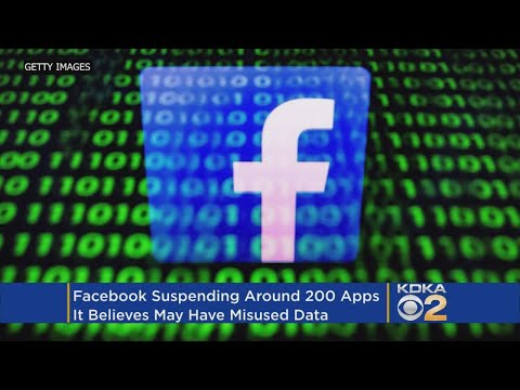 Facebook Suspends About 200 Apps That May Have Misused Data