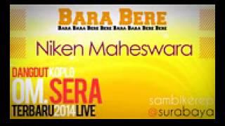 Bara Bara Bere Bere Niken Maheswara Sera Live Surabaya 2014