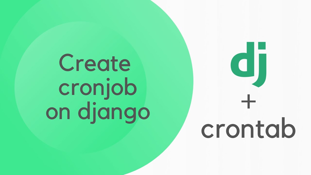 How to Create Cronjobs to Django | Django with Crontab | Crontab and Python-Linux Mac Windows