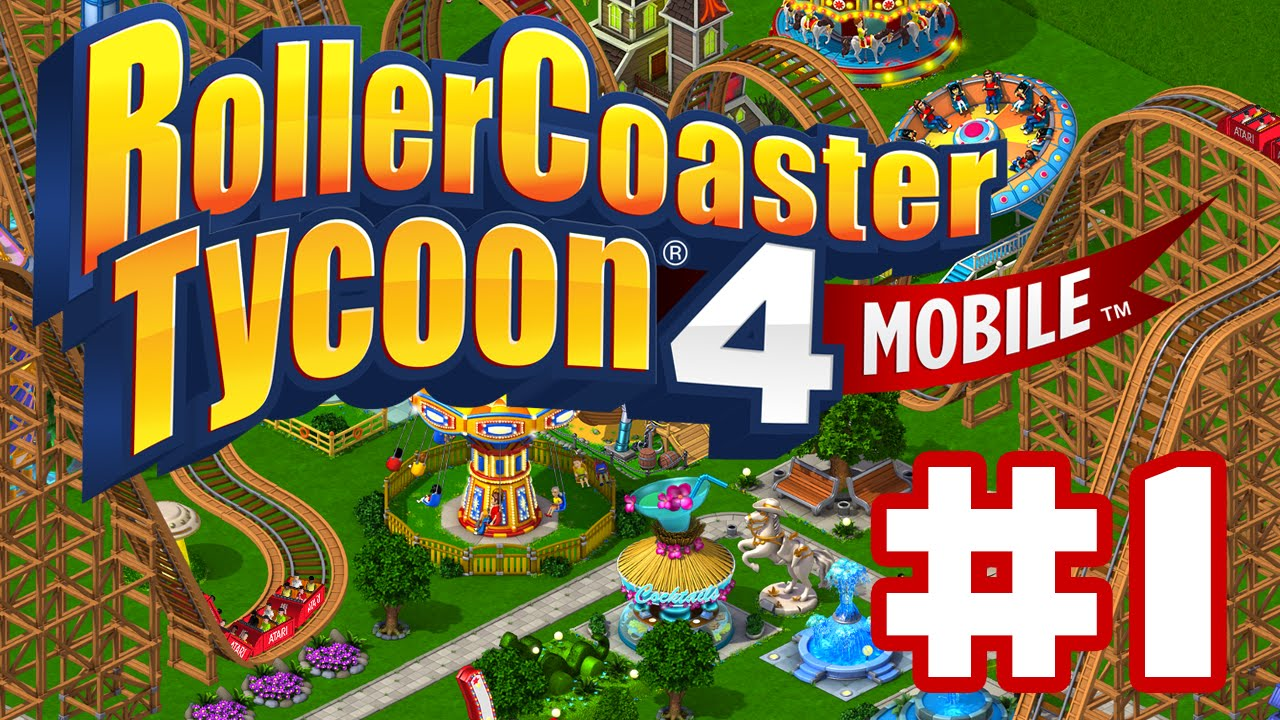 RollerCoaster Tycoon 4 - Gameplay Walkthrough Part 1 - Intro To Building