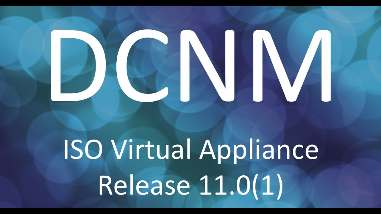 Demo: Installing the Cisco DCNM ISO Virtual Appliance, Release 11 0(1)