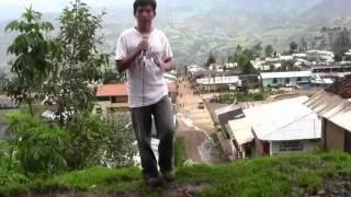 canto al peru - reportaje al distrito de yauyucan parte 1