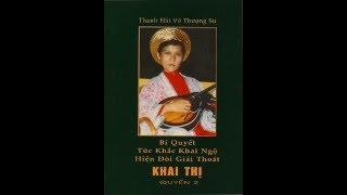 Một Con Đường Duy Nhất Để Liễu Thoát Sanh Tử - Sách K T 02 (bài 10) - Sư Phụ Thanh Hải tại Formosa