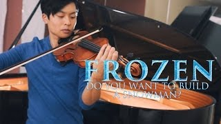 Repeat youtube video Do You Want To Build a Snowman? (and Let It Go) - Violin & Piano - Daniel Jang