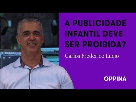 A publicidade infantil deve ser proibida? – Carlos Frederico Lucio