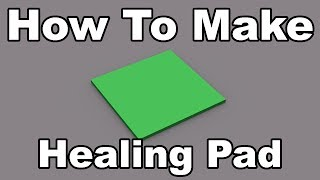How To Make A Healing Pad | Roblox Scripting