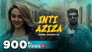 Inti Aziza | Nabeel Shaukat Ali | Official Video Song