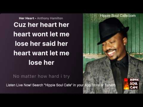 Anthony Hamilton  - Her  Heart (Lyrics)
