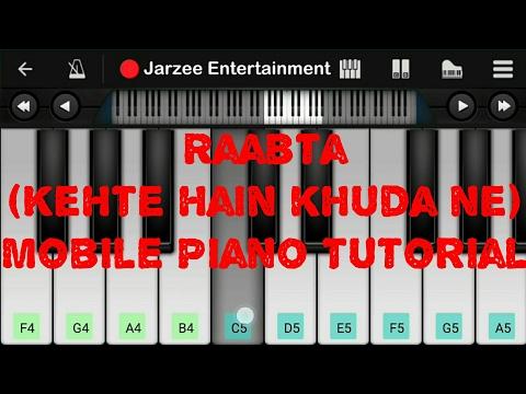 Raabta (Kehte Hain Khuda Ne) - Easy Mobile Perfect Piano Tutorial
