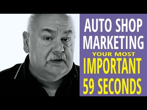 Automotive Repair Marketing Strategies – Your most important 59 seconds