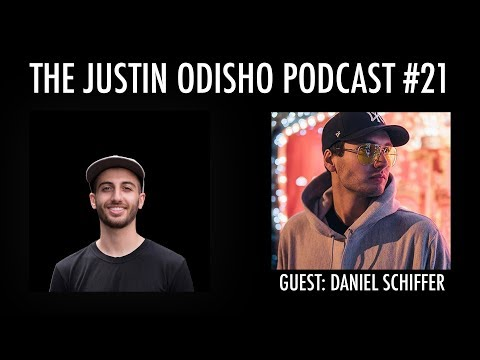 The Justin Odisho Podcast #21: Daniel Schiffer - Toronto Creator on the Rise