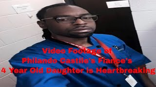Video Footage of Philando Castile's Fiance's 4 Year Old Daughter is Heartbreaking