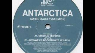Antarctica - Adrift (Airwave vs Indoctrinate Mix)