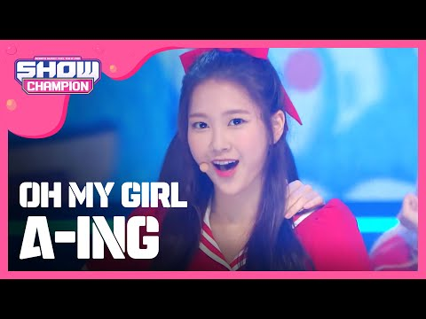 (Showchampion EP.198) OH MY GIRL - A-ing