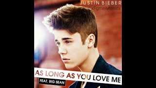 justin bieber ft big sean as long as you love me
